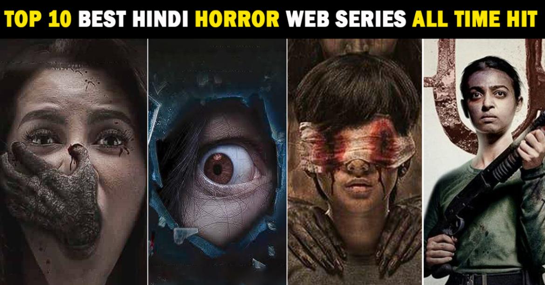 Latest Top 10 Best Hindi Horror Web Series