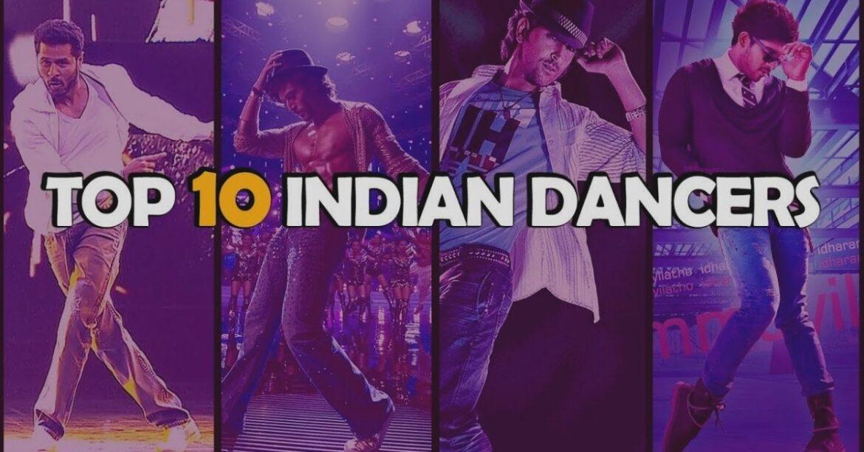 Top 10 Best Dancers in India
